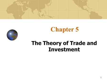 The Theory of Trade and Investment