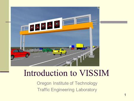 Introduction to VISSIM