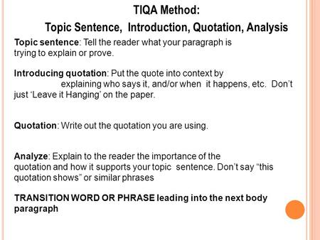 Topic Sentence, Introduction, Quotation, Analysis