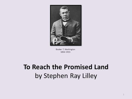 To Reach the Promised Land by Stephen Ray Lilley