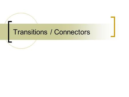 Transitions / Connectors. eg1471/jc/dec2008 Types of Sentences Sentence Simple SentenceComplex Sentence 2 or > independent clauses Compound Sentence 1.