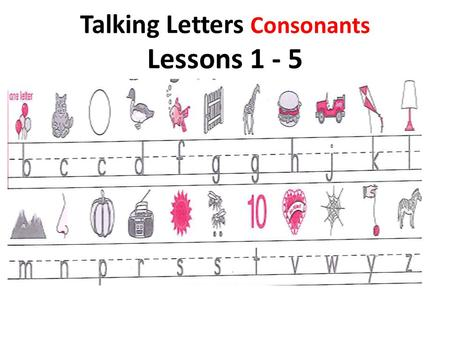 Talking Letters Consonants Lessons 1 - 5