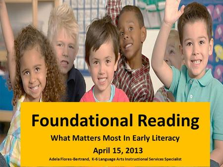 What Matters Most In Early Literacy