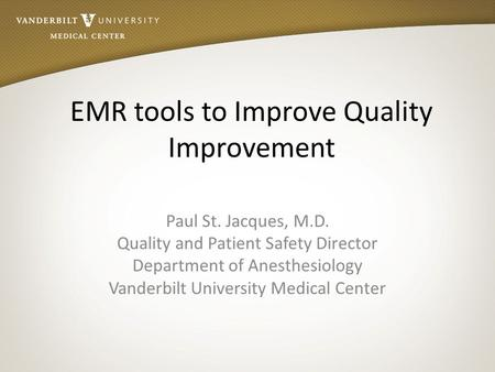 EMR tools to Improve Quality Improvement