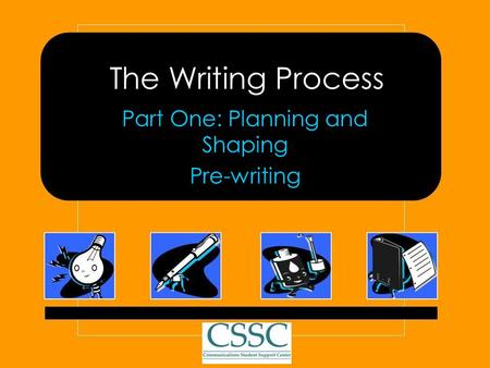 Part One: Planning and Shaping Pre-writing