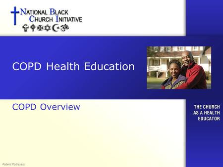 COPD Health Education COPD Overview Patient Portrayals.