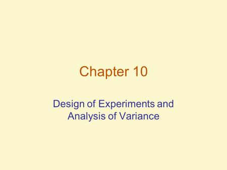 Design of Experiments and Analysis of Variance