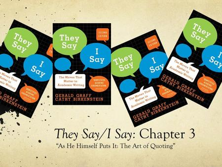 They Say/I Say: Chapter 3