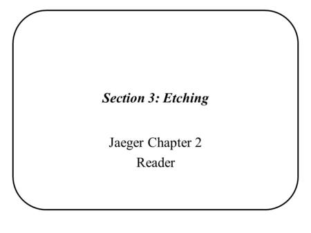 Section 3: Etching Jaeger Chapter 2 Reader.
