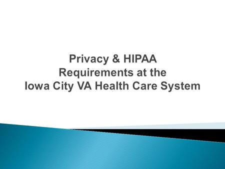 What does this form mean? HIPAA Authorization means prior written permission for use and disclosure of protected health information (PHI) from the information's.