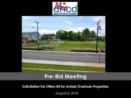 District of Columbia Department of Housing and Community Development Property Acquisition And Disposition Division Solicitation For Offers #3 for Amber.