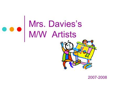 Mrs. Davies's M/W Artists 2007-2008. Matisse Collage The students learned to cut basic geometric shapes then opened their imaginations to the abstract.
