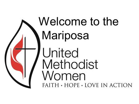 "Welcome to the Mariposa The Emblem The cross and flame are ancient symbols of Christ and Pentecost suggesting change and mobility. ""I now remind you."