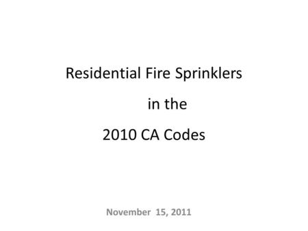 Residential Fire Sprinklers in the 2010 CA Codes