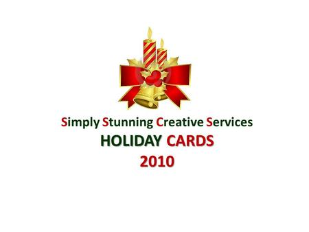 Simply Stunning Creative Services HOLIDAY CARDS 2010.