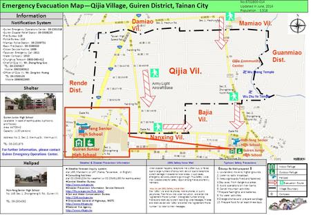 Emergency Evacuation Map—Qijia Village, Guiren District, Tainan City No.6702800-014 Updated in June, 2014 Population : 3,518 Qijia Community Center Guanmiao.