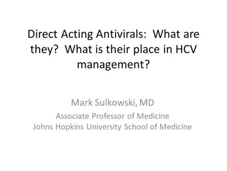 Direct Acting Antivirals: What are they