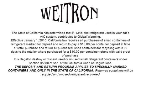 THE DEPOSIT AND RETURN PROGRAM APPLIES TO SPECIALLY MARKED