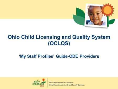 Ohio Child Licensing and Quality System (OCLQS)