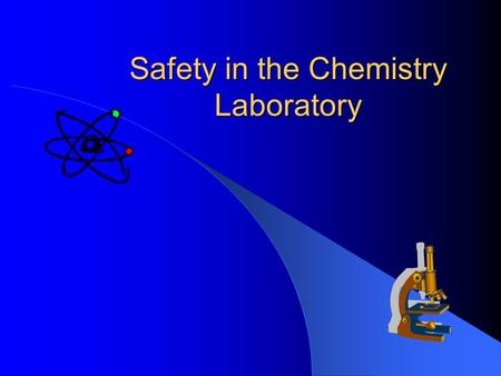 Safety in the Chemistry Laboratory. What we have to learn to do, we learn by doing. -Aristotle.