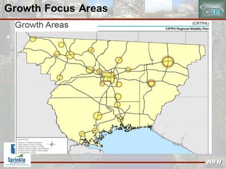 "Growth Focus Areas. Roadway Corridor Strategies Link and Serve the Growth Focus Centers Plan for Fiscally Sustainable Transportation ""Livability"" Focus:"
