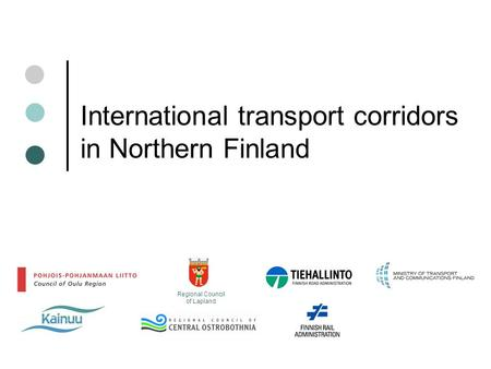 International transport corridors in Northern Finland