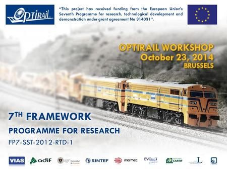 "OPTIRAIL WORKSHOP · OCTOBER 23, 2014 · BRUSSELS Overview of WP3: ""Tool conceptual design"" Task 3.1: Analysis of ICT systems regarding railways domain."
