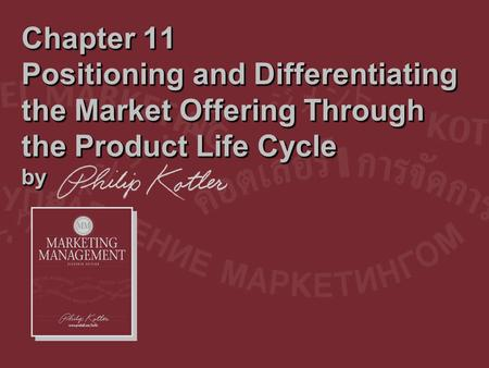 Dr. Saleh Alqahtani Chapter 11 Positioning and Differentiating the Market Offering Through the Product Life Cycle by.