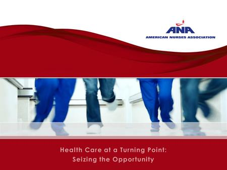 Health Care at a Turning Point: Seizing the Opportunity.