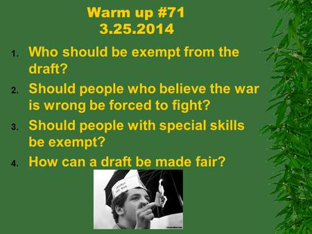 Warm up # Who should be exempt from the draft?