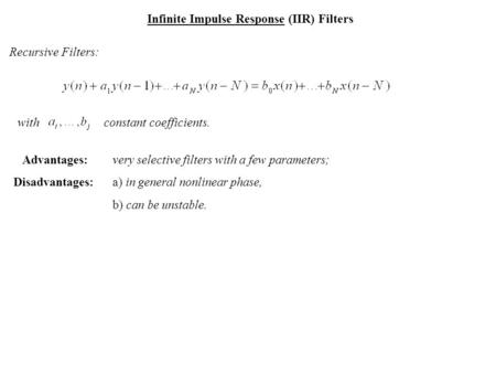 Infinite Impulse Response (IIR) Filters