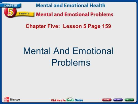 Chapter Five: Lesson 5 Page 159 Mental And Emotional Problems.