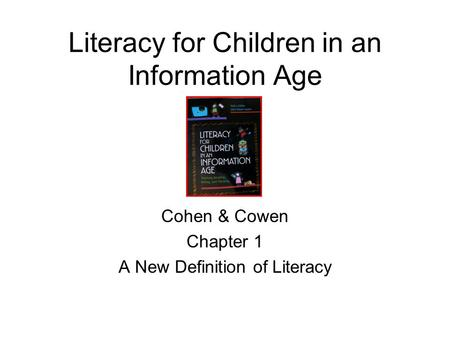 Literacy for Children in an Information Age