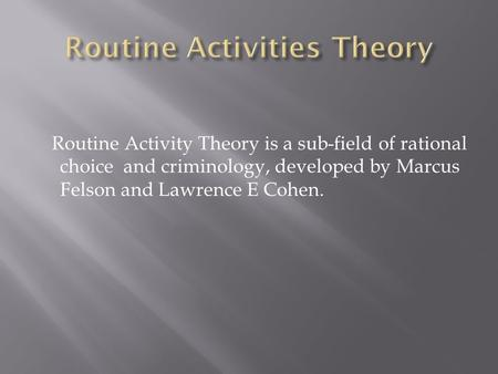 Routine Activities Theory