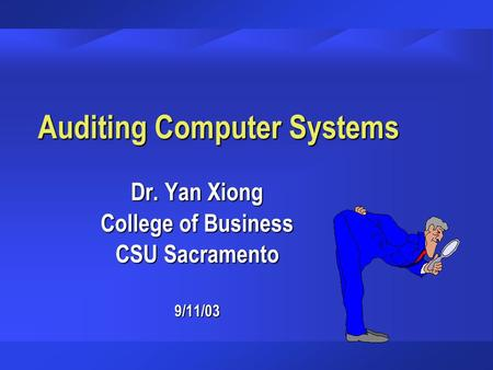 Auditing Computer Systems