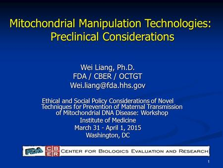 Mitochondrial Manipulation Technologies: Preclinical Considerations