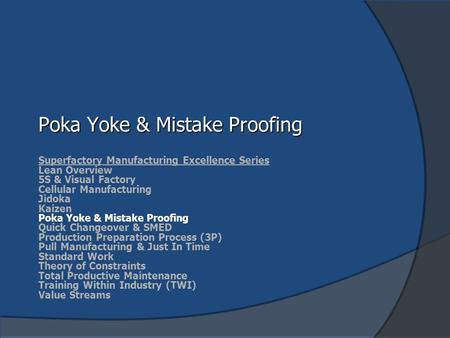 Poka Yoke & Mistake Proofing