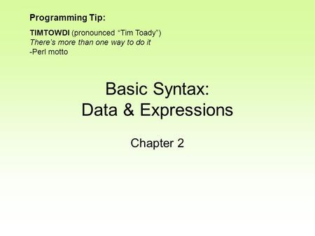 Basic Syntax: Data & Expressions