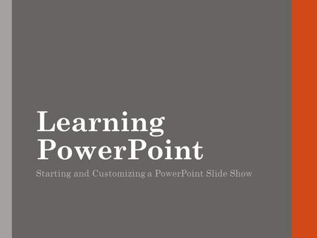 Starting and Customizing a PowerPoint Slide Show