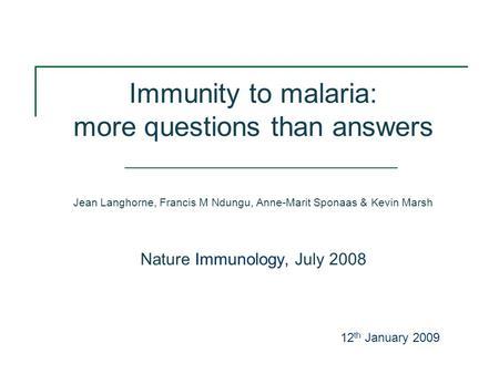 immunology and immunopathogenesis of malaria langhorne jean