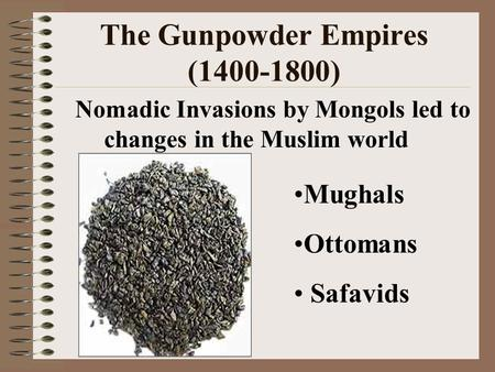 The Gunpowder Empires ( )