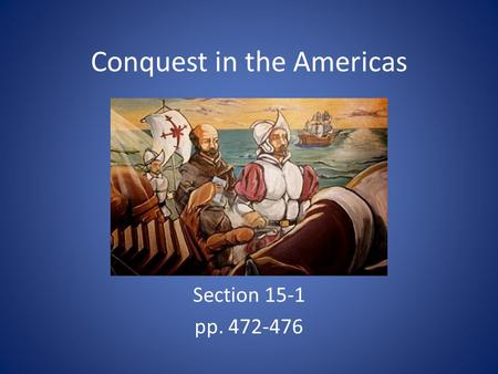 Conquest in the Americas