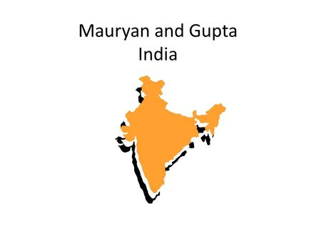 Mauryan and Gupta India