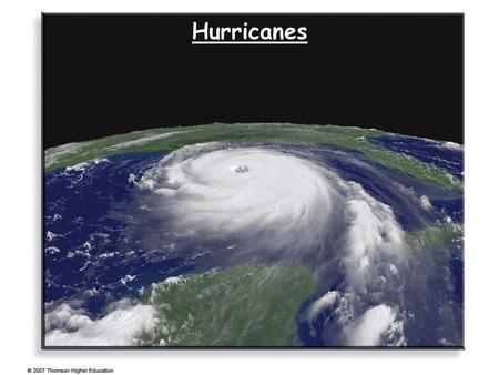 Hurricanes. Tropical Weather Tropics: the belt between the Tropic of Cancer (23.5N) and the Tropic of Capricorn (23.5S) The weather is very different.
