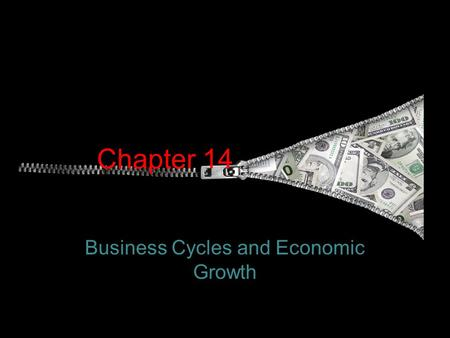 Chapter 14 Business Cycles and Economic Growth. AGENDA Fri 3/23 & Mon 4/2 QOD # 23: Economic Growth Review HW Business Cycles Economic Indicators HW: