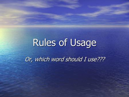 "Rules of Usage Or, which word should I use???. ACCEPT/EXCEPT ""If you offer me Almond Roca candies, I will gladly accept them—except for the peppermint-"