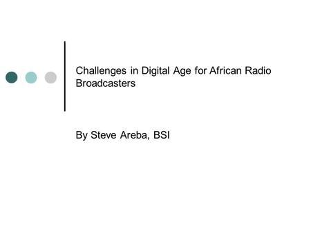 Challenges in Digital Age for African Radio Broadcasters