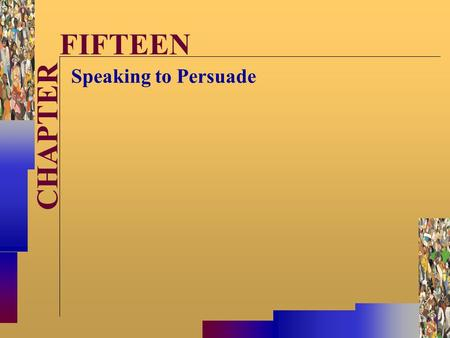 McGraw-Hill©Stephen E. Lucas 2001 All rights reserved. CHAPTER FIFTEEN Speaking to Persuade.