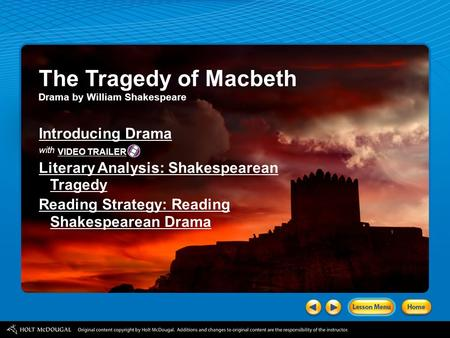 The Tragedy of Macbeth Introducing Drama