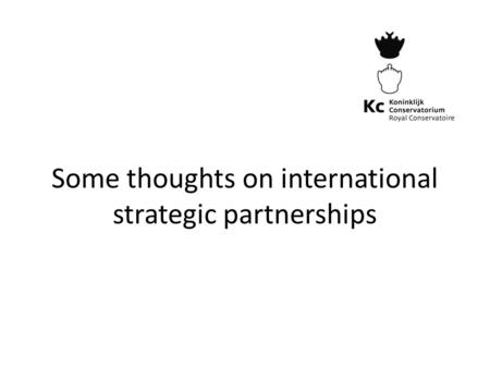Some thoughts on international strategic partnerships.